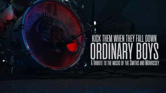 ORDINARY BOYS: Kick Them When They Fall Down (The Smiths & Morrissey)